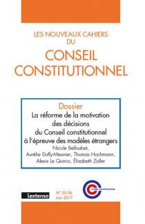Les Nouveaux Cahiers du Conseil Constitutionnel, juin 2017 N°55/56