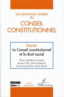 Les Nouveaux Cahiers du Conseil Constitutionnel, juin 2014 N°45