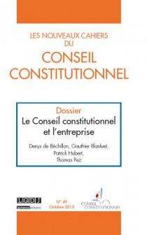 Les Nouveaux Cahiers du Conseil Constitutionnel, octobre 2015 N°49