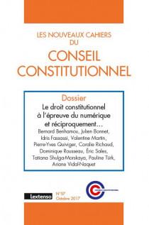 Les nouveaux cahiers du Conseil constitutionnel N°57 octobre 2017
