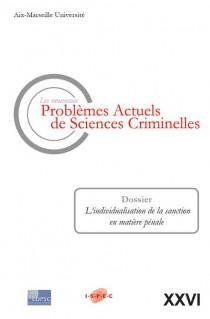 Les nouveaux problèmes actuels de sciences criminelles. Volume XXVI