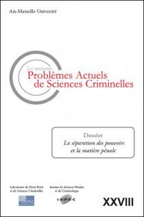 Les nouveaux problèmes actuels de sciences criminelles