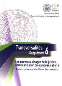 Les nouveaux visages de la justice : américanisation ou européanisation ?