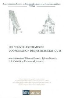 Les nouvelles formes de coordination des justices étatiques