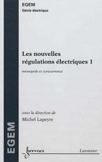 Les nouvelles régulations électriques