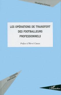 Les opérations de transfert des footballeurs professionnels