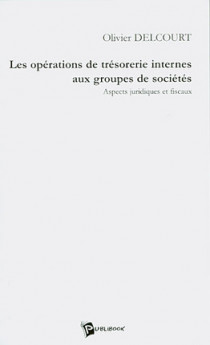 Les opérations de trésorerie internes aux groupes de sociétés