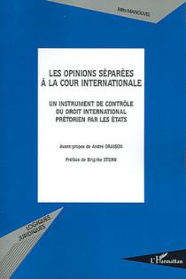 Les opinions séparées à la Cour internationale