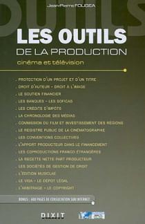 Les outils de la production cinéma et télévision