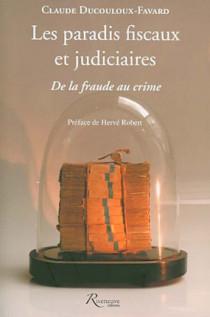 Les paradis fiscaux et judiciaires