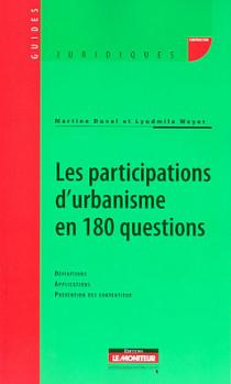 Les participations d'urbanisme en 180 questions