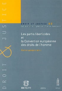 Les partis liberticides et la Convention européenne des droits de l'homme