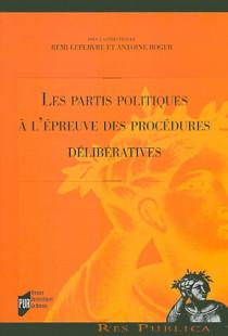 Les partis politiques à l'épreuve des procédures délibératives