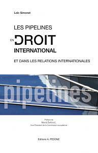 Les pipelines en droit international et dans les relations internationales