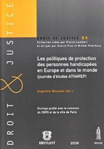 Les politiques de protection des personnes handicapées en Europe et dans le monde