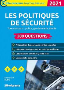 Les politiques de sécurité : 200 questions 2021