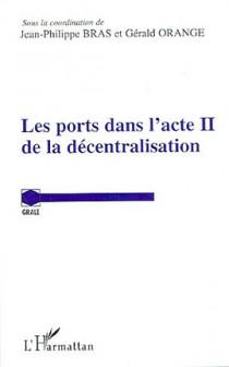 Les ports dans l'acte II de la décentralisation