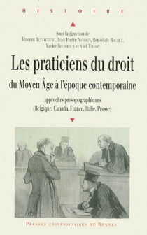 Les praticiens du droit du Moyen Age à l'époque contemporaine