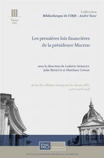 Les premières lois financières de la présidence Macron