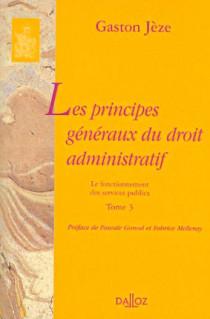 Les principes généraux du droit administratif