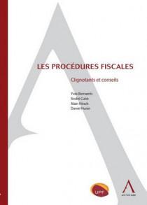 Les procédures fiscales - Clignotants et conseils