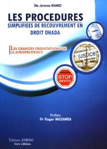 Les procédures simplifiées de recouvrement en droit OHADA