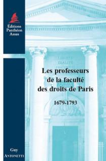 Les professeurs de la faculté des droits de Paris 1679-1793