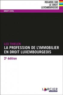 Les professions de l'immobilier en droit luxembourgeois