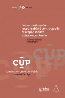 Les rapports entre responsabilité contractuelle et responsabilité extracontractuelle
