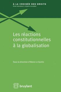 Les réactions constitutionnelles à la globalisation