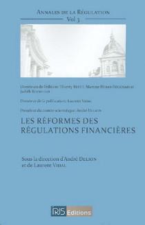 Les réformes des régulations financières