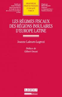 Les régimes fiscaux des régions insulaires d'Europe latine