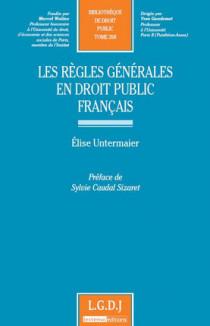 Les règles générales en droit public français