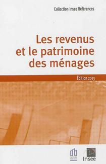 Les revenus et le patrimoine des ménages - Edition 2013