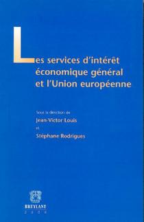 Les services d'intérêt économique générale et l'Union européenne