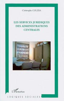 Les services juridiques des administrations centrales
