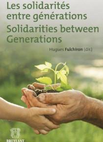 Les solidarités entre générations / Solidarity between generations