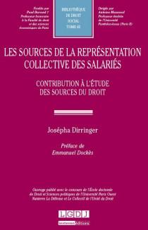 Les sources de la représentation collective des salariés  Contribution à l'étude du droit