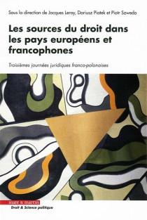 Les sources du droit dans les pays européens et francophones