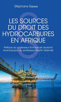 Les sources du droit des hydrocarbures en Afrique