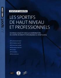 Les sportifs de haut niveau et professionnels