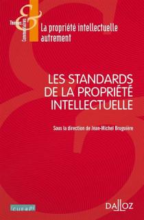 Les standards de la propriété intellectuelle
