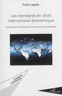 Les standards en droit international économique