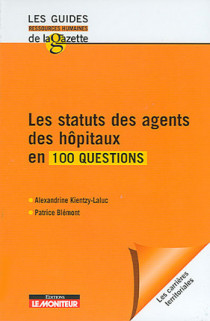 Les statuts des agents des hôpitaux en 100 questions
