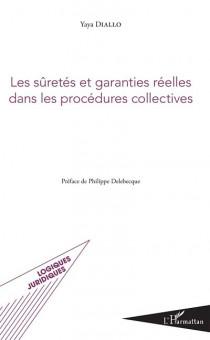 Les sûretés et garanties réelles dans les procédures collectives