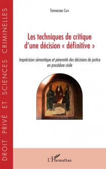 """Les techniques de critique d'une décision """"définitive"""""""