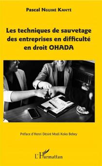 Les techniques de sauvetage des entreprises en difficulté en droit OHADA