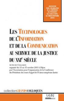 Les Technologies de l'Information et de la Communication (TIC) au service de la justice du XXIe siècle