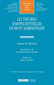 Les théories jurisprudentielles en droit administratif