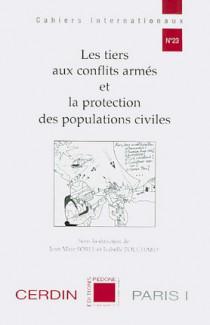 Les tiers aux conflits armés et la protection des populations civiles